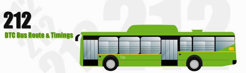 212 Delhi DTC City Bus Route and DTC Bus Route 212 Timings with Bus Stops