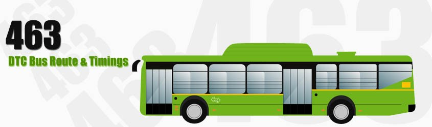 463 Delhi DTC City Bus Route and DTC Bus Route 463 Timings with Bus Stops